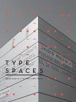 Type Spaces Typography in a Three-Dimensional Space by Basheer Graphics