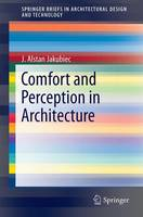 Comfort and Perception in Architecture by J. Alstan Jakubiec