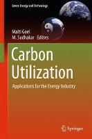 Carbon Utilization Applications for the Energy Industry by Malti Goel