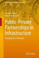 Public-Private Partnerships in Infrastructure Managing the Challenges by Kumar V. Pratap, Rajesh Chakrabarti