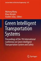 Green Intelligent Transportation Systems Proceedings of the 7th International Conference on Green Intelligent Transportation System and Safety by Wuhong Wang