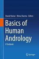 Basics of Human Andrology A Textbook by Anand, M.D. Kumar