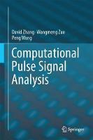 Computational Pulse Signal Analysis by David Zhang, Wangmeng Zuo, Peng Wang