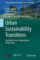Urban Sustainability Transitions Australian Cases- International Perspectives by Ralph Horne