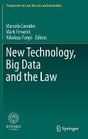 New Technology, Big Data and the Law by Nikolaus Forgo