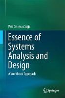 Essence of Systems Analysis and Design A Workbook Approach by Priti Srinivas Sajja