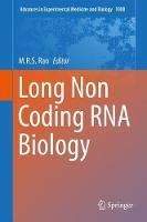 Long Non Coding RNA Biology by M. R. S. Rao
