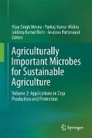 Agriculturally Important Microbes for Sustainable Agriculture Volume 2: Applications in Crop Production and Protection by Vijay Singh Meena