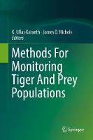 Methods For Monitoring Tiger And Prey Populations by Ullas Karanth K