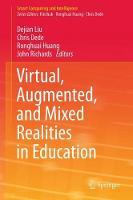 Virtual, Augmented, and Mixed Realities in Education by Dejian Liu