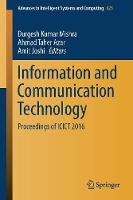 Information and Communication Technology Proceedings of ICICT 2016 by Durgesh Kumar Mishra