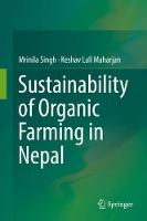 Sustainability of Organic Farming in Nepal by Mrinila Singh, Keshav Lall Maharjan