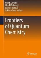 Frontiers of Quantum Chemistry by Marek Wojcik
