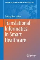 Translational Informatics in Smart Healthcare by Bairong Shen
