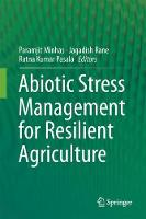 Abiotic Stress Management for Resilient Agriculture by Paramjit Minhas