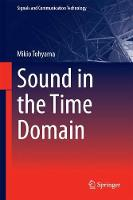 Sound in the Time Domain by Mikio Tohyama