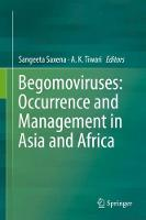 Begomoviruses: Occurrence and Management in Asia and Africa by Sangeeta Saxena