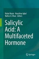 Salicylic Acid: A Multifaceted Hormone by Rahat Nazar
