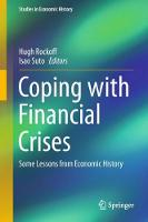 Coping with Financial Crises Some Lessons from Economic History by Hugh Rockoff