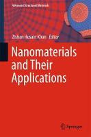 Nanomaterials and Their Applications by Zishan Husain Khan