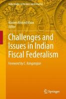 Challenges and Issues in Indian Fiscal Federalism by Naseer Ahmad Khan