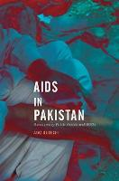 AIDS in Pakistan Bureaucracy, Public Goods and NGOs by Ayaz Qureshi
