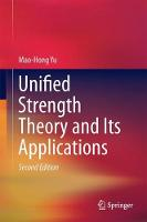 Unified Strength Theory and Its Applications by Mao-Hong Yu