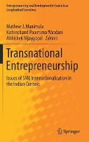 Transnational Entrepreneurship Issues of SME Internationalization in the Indian Context by Mathew J. Manimala