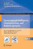 Computational Intelligence, Communications, and Business Analytics First International Conference, CICBA 2017, Kolkata, India, March 24 - 25, 2017, Revised Selected Papers, Part II by J. K. Mandal
