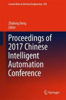 Proceedings of 2017 Chinese Intelligent Automation Conference by Zhidong Deng