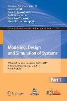 Modeling, Design and Simulation of Systems 17th Asia Simulation Conference, AsiaSim 2017, Melaka, Malaysia, August 27 - 29, 2017, Proceedings, Part I by Mohamed Sultan Mohamed Ali