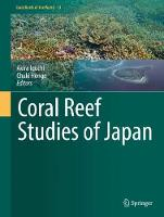 Coral Reef Studies of Japan by Akira Iguchi