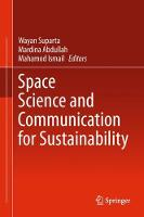 Space Science and Communication for Sustainability by Wayan Suparta