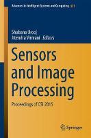 Sensors and Image Processing Proceedings of CSI 2015 by Shabana Urooj