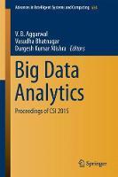 Big Data Analytics Proceedings of CSI 2015 by V. B. Aggarwal