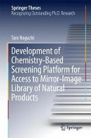 Development of Chemistry-Based Screening Platform for Access to Mirror-Image Library of Natural Products by Taro Noguchi