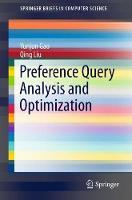 Preference Query Analysis and Optimization by Yunjun Gao, Qing Liu
