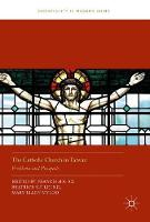 The Catholic Church in Taiwan Problems and Prospects by Francis H. K. So