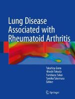 Lung Disease Associated with Rheumatoid Arthritis by Takahisa Gono