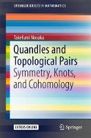 Quandles and Topological Pairs Symmetry, Knots, and Cohomology by Takefumi Nosaka