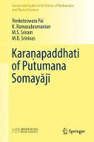 Karanapaddhati of Putumana Somayaji by Venketeswara Pai, Krishnamurthy Ramasubramanian, M.S. Sriram, M.D. Srinivas