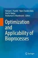 Optimization and Applicability of Bioprocesses by Hemant J. Purohit