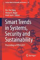 Smart Trends in Systems, Security and Sustainability Proceedings of WS4 2017 by Xin-She Yang