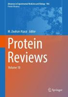 Protein Reviews Volume 18 by M. Zouhair Atassi