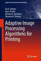 Adaptive Image Processing Algorithms for Printing by Ilia Safonov