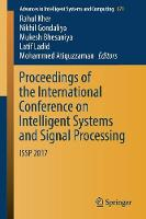 Proceedings of the International Conference on Intelligent Systems and Signal Processing ISSP 2017 by Rahul Kher