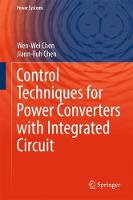 Control Techniques for Power Converters with Integrated Circuit by Wen-Wei Chen, Jiann-Fuh Chen
