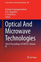 Optical And Microwave Technologies Select Proceedings of ICNETS2, Volume IV by Gnanam Gnanagurunathan