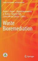 Waste Bioremediation by Sunita J. Varjani