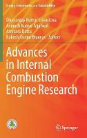 Advances in Internal Combustion Engine Research by Dhananjay Kumar Srivastava